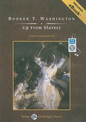 Up from Slavery:   2009 9781400161348 Front Cover