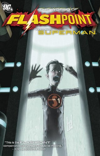 Flashpoint: the World of Flashpoint Featuring Superman   2012 9781401234348 Front Cover