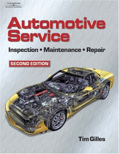 Automotive Service Inspection, Maintenance, Repair 2nd 2004 (Revised) 9781401812348 Front Cover