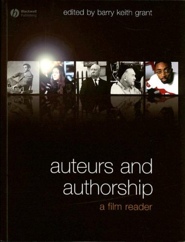 Auteurs and Authorship A Film Reader  2008 edition cover