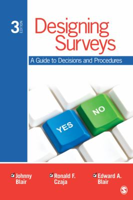 Designing Surveys A Guide to Decisions and Procedures 3rd 2014 edition cover