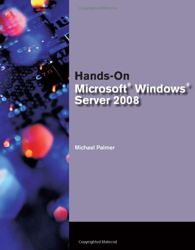 Hands-On Microsoft� Windows� Server 2008   2009 edition cover