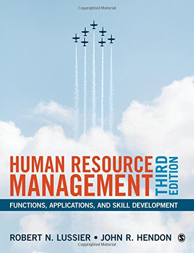 Human Resource Management Functions, Applications, and Skill Development 3rd 2019 9781506360348 Front Cover