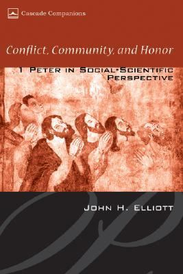 Conflict, Community, and Honor 1 Peter in Social-Scientific Perspective N/A edition cover