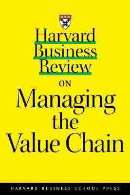 Harvard Business Review on Managing the Value Chain   2000 edition cover