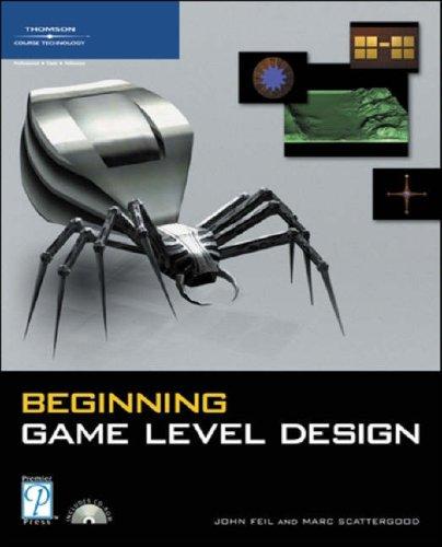 Beginning Game Level Design   2005 9781592004348 Front Cover