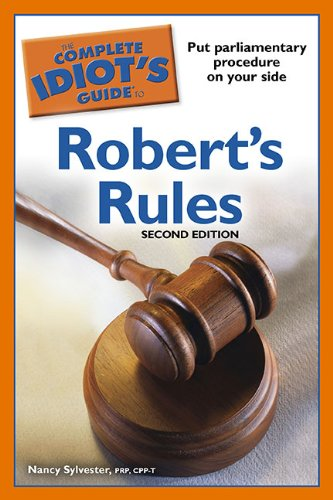Complete Idiot's Guide to Robert's Rules  2nd (Revised) edition cover