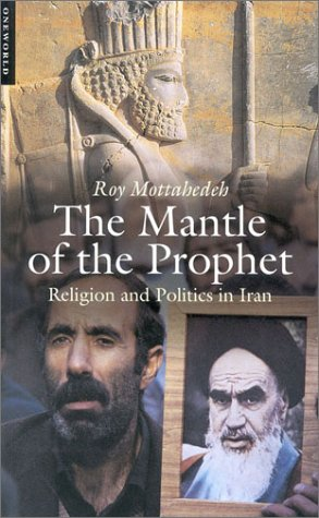 Mantle of the Prophet Religion and Politics in Iran  2000 edition cover