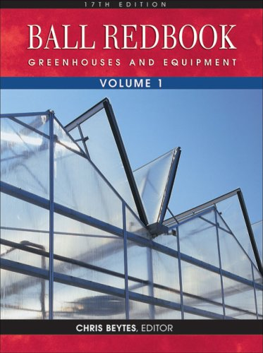 Ball RedBook, Volume 1: Greenhouses and Equipment  17th 2003 edition cover