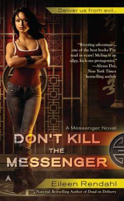 Don't Kill the Messenger   2012 9781937007348 Front Cover