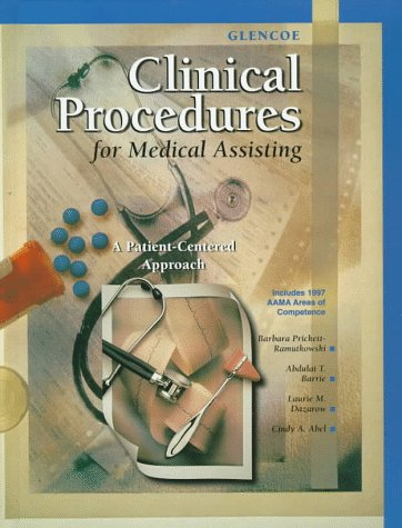 Glencoe Clinical Procedures for Medical Assisting A Patient-Centered Approach  1999 edition cover