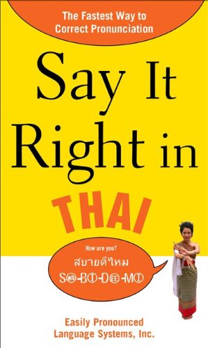 Say It Right in Thai The Fastest Way to Correct Pronunciation  2010 9780071664349 Front Cover