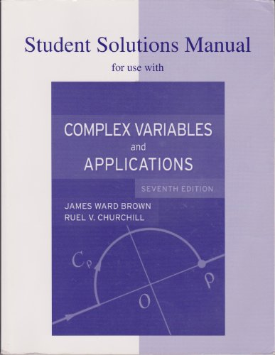 Student Solutions Manual to Accompany Complex Variables and Applications 7th 2004 (Revised) edition cover