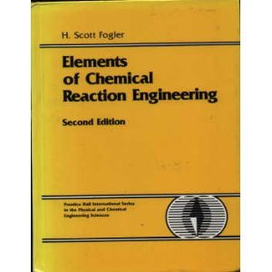 Elements of Chemical Reaction Engineering  2nd 1992 9780132635349 Front Cover