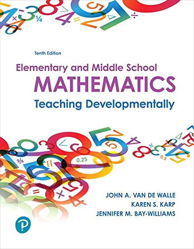 Elementary and Middle School Mathematics + Mylab Education With Enhanced Pearson Etext Access Card: Teaching Developmentally 10th 2018 9780134800349 Front Cover