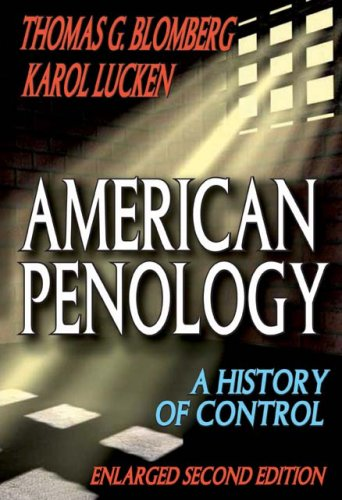 American Penology A History of Control (Enlarged Second Edition) 2nd 2010 edition cover