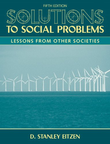 Solutions to Social Problems Lessons from Other Societies 5th 2010 edition cover
