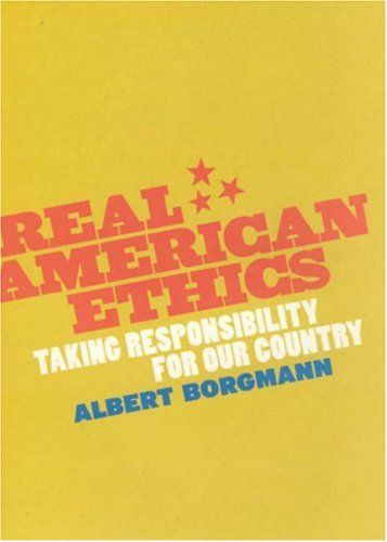 Real American Ethics Taking Responsibility for Our Country  2006 edition cover