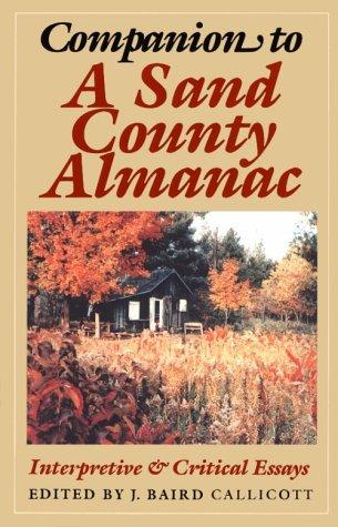 Companion to a Sand County Almanac Interpretive and Critical Essays N/A edition cover