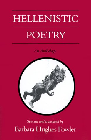 Hellenistic Poetry An Anthology  1990 edition cover