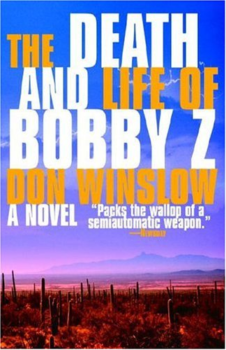 Death and Life of Bobby Z  N/A edition cover