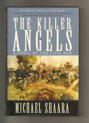 Killer Angels A Novel of the Civil War N/A 9780307291349 Front Cover