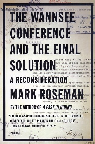Wannsee Conference and the Final Solution A Reconsideration N/A edition cover