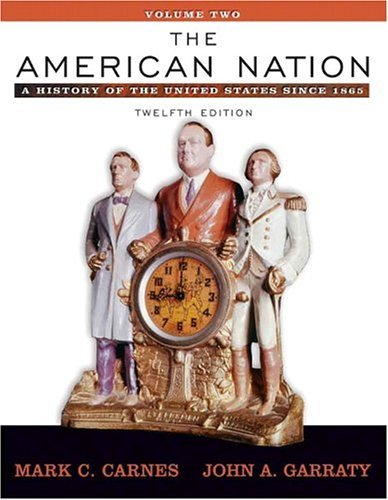 American Nation The History of the United States since 1865 12th 2006 (Revised) edition cover