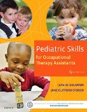 Pediatric Skills for Occupational Therapy Assistants  4th 2016 9780323169349 Front Cover