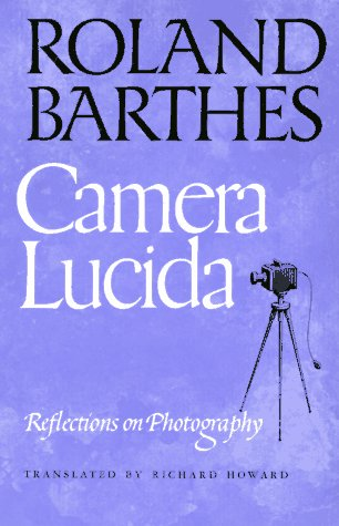 Camera Lucida Reflections on Photography N/A edition cover
