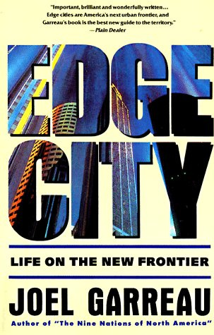 Edge City Life on the New Frontier N/A 9780385424349 Front Cover