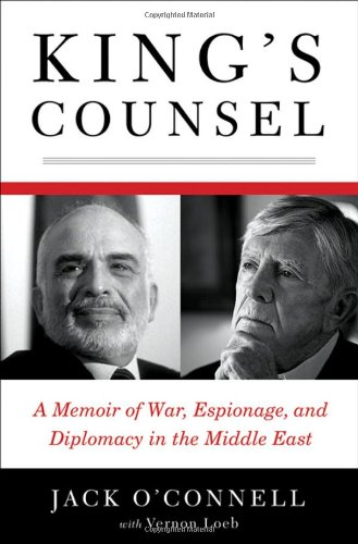 King's Counsel A Memoir of War, Espionage, and Diplomacy in the Middle East  2011 edition cover