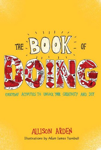 Book of Doing Everyday Activities to Unlock Your Creativity and Joy N/A edition cover