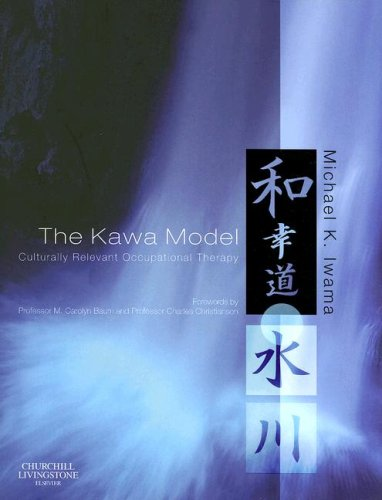 Kawa Model Culturally Relevant Occupational Therapy  2006 9780443102349 Front Cover