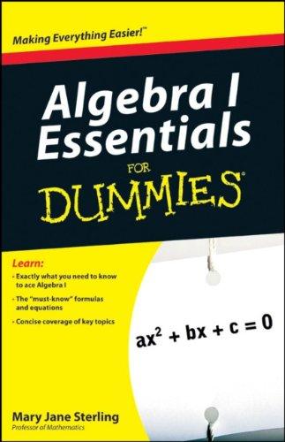 Algebra I Essentials for Dummies   2010 edition cover