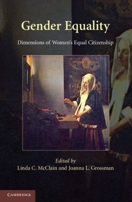 Gender Equality Dimensions of Women's Equal Citizenship  2009 9780521747349 Front Cover