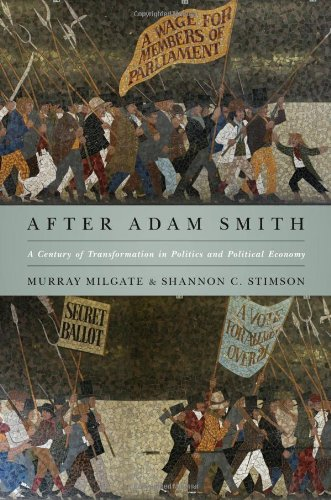 After Adam Smith A Century of Transformation in Politics and Political Economy  2012 edition cover