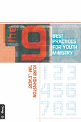 The 9: Best Practices for Youth Ministry  0 edition cover