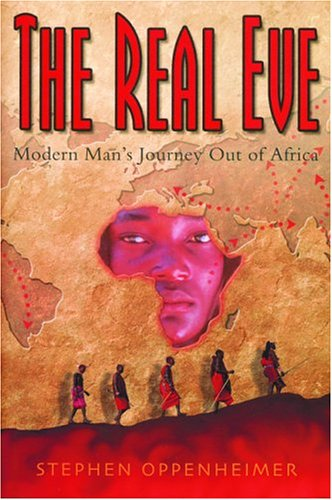Real Eve Modern Man's Journey Out of Africa N/A edition cover