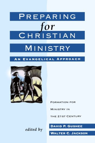 Preparing for Christian Ministry An Evangelical Approach N/A edition cover