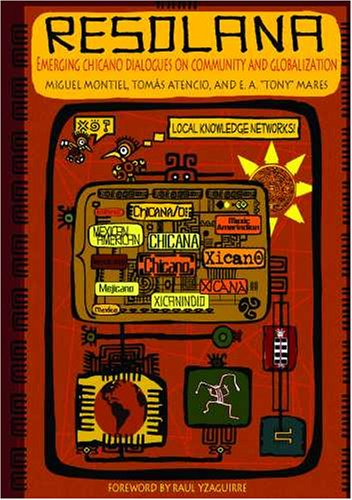 Resolana Emerging Chicano Dialogues on Community and Globalization  2009 edition cover