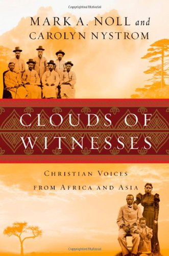 Clouds of Witnesses Christian Voices from Africa and Asia  2010 edition cover