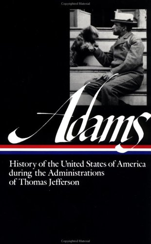 Adams History of the United States of America During the Administrations of Thomas Jefferson  1986 edition cover