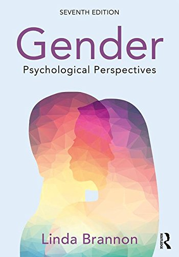 Gender Psychological Perspectives, Seventh Edition 7th 2017 9781138182349 Front Cover