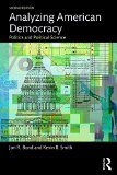 Analyzing American Democracy Politics and Political Science 2nd 2016 (Revised) 9781138786349 Front Cover