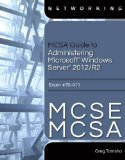 MCSA Guide to Administering Microsoft Windows Server 2012/R2 Exam #70-411 MCSE/MCSA  2015 edition cover