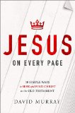Jesus on Every Page 10 Simple Ways to Seek and Find Christ in the Old Testament  2013 9781400205349 Front Cover