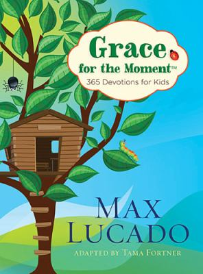 Grace for the Moment 365 Devotions for Kids  2012 9781400320349 Front Cover