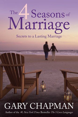 4 Seasons of Marriage Secrets to a Lasting Marriage N/A edition cover