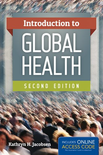 Introduction to Global Health:   2013 9781449688349 Front Cover